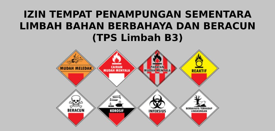 Konsultan jasa izin TPS limbah B3