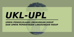 Jasa Konsultan Lingkungan UKL UPL